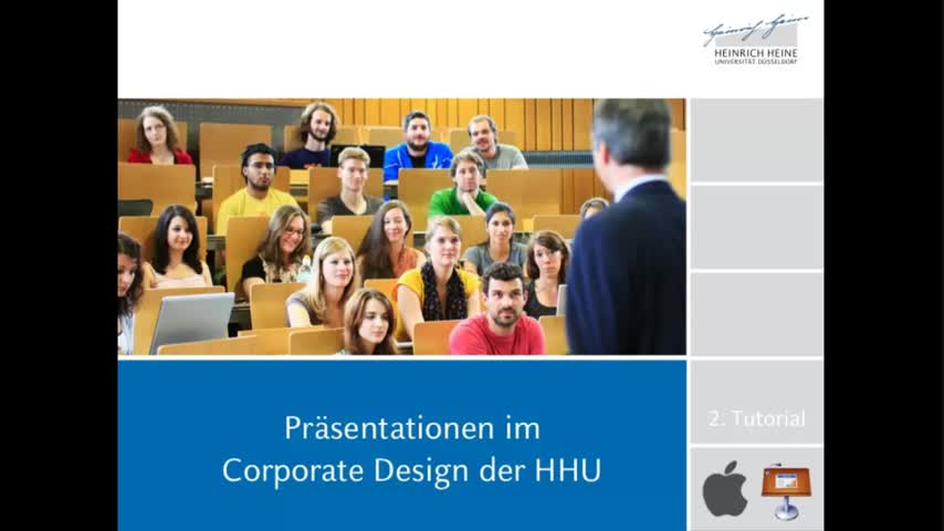 Tutorial 2: Präsentationsvorlagen der HHU (Mac, Keynote)