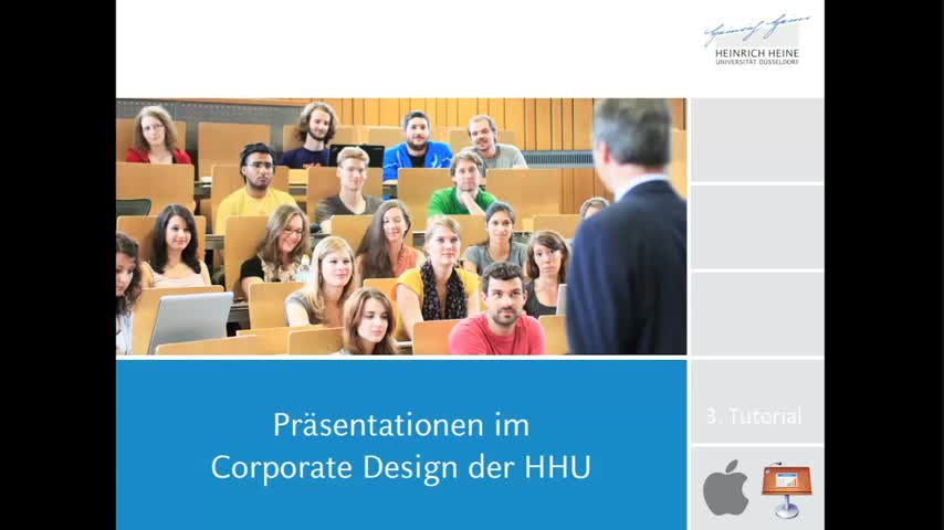 Tutorial 3: Präsentationsvorlagen der HHU (Mac, Keynote)