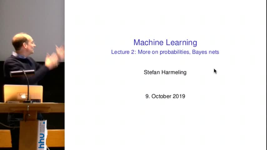 Machine Learning 2019/20 Lecture 02 Probabilities and Bayes nets