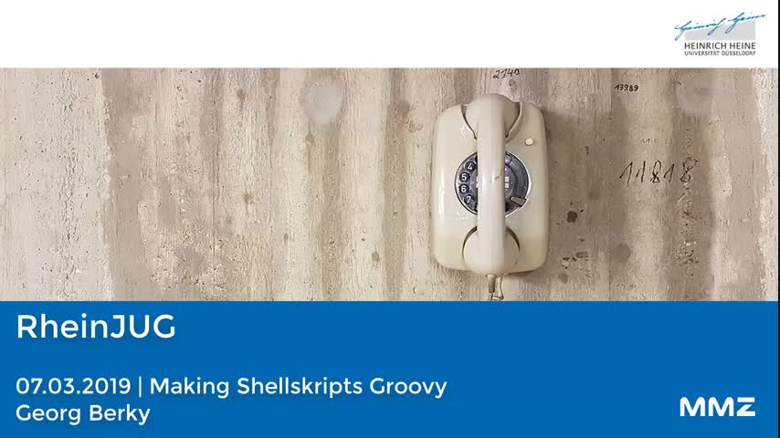 RheinJUG - Making Shellskripts Groovy