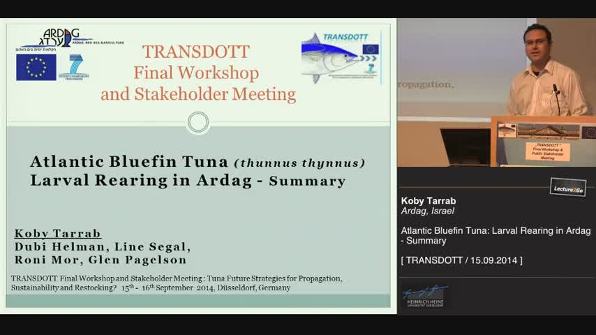 Atlantic Bluefin Tuna: Larval Rearing in Ardag - Summary