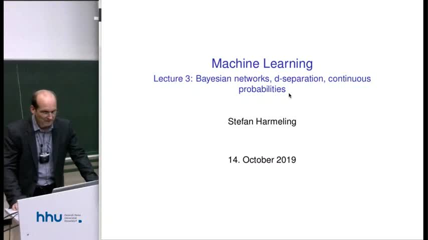 Machine Learning 2019/20 Lecture 03 Bayesian networks, more on probabilities