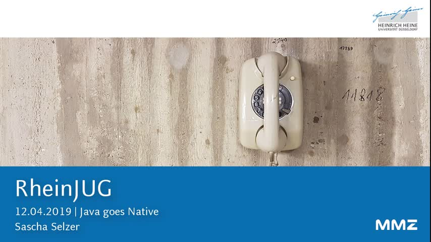 RheinJUG - Java goes native